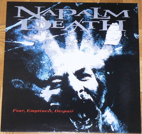 Napalm Death - Fear, Emptiness, Despair 1994