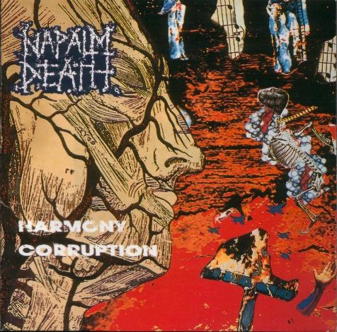 Napalm Death - Harmony Corruption 1990