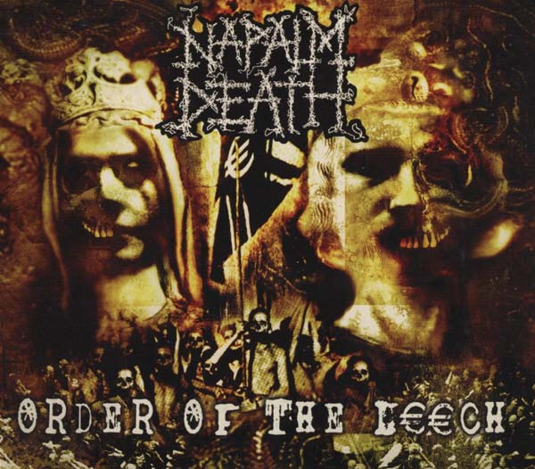 Napalm Death - Order Of The Leech 2002