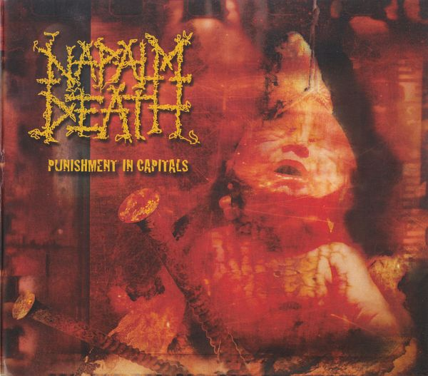 Napalm Death - Punishment In Capitals 2003