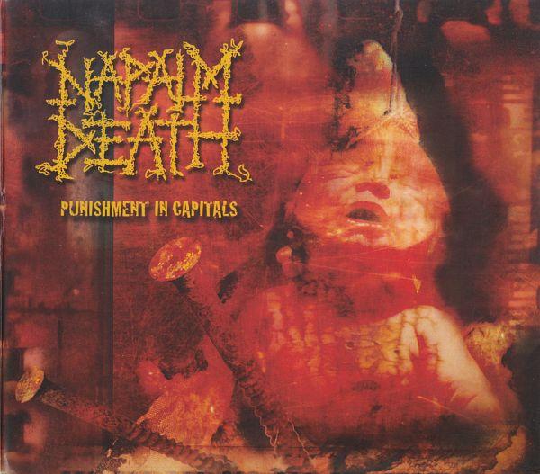 Napalm Death - Punishment In Capitals 2003