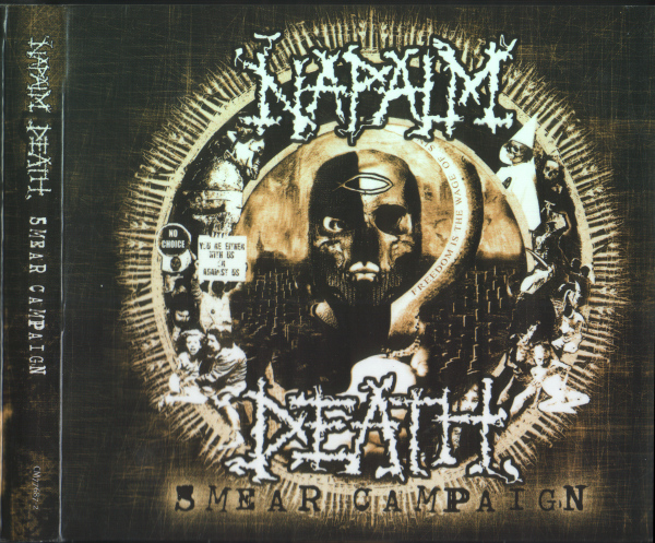 Napalm Death - Smear Campaign 2006
