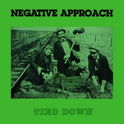 Negative Approach - Tied Down 1983