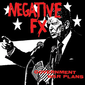 Negative Fx - Goverment War Plans 1982 Demos 1982