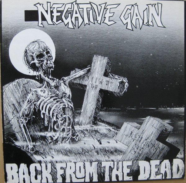 Negative Gain - Back From The Dead 1986