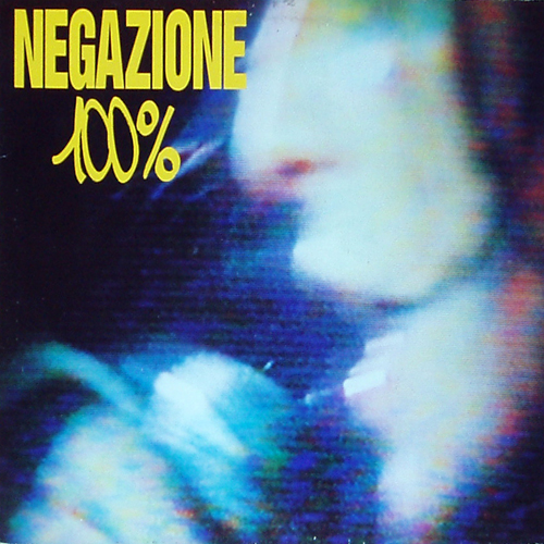Negazione - 100% - 1990