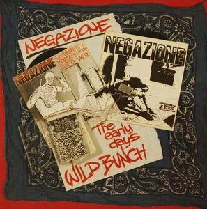 Negazione - Wild Bunch / The Early Days - 1989