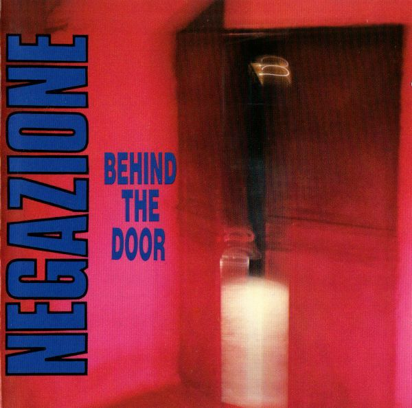 Negazione - Behind The Door 12'' 1989