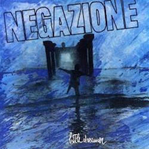 Negazione - Little Dreamer - 1988