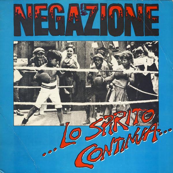 Negazione - Lo Spirito Continua... 1986