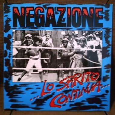 Negazione - ...Lo Spirito Continua... - 1986