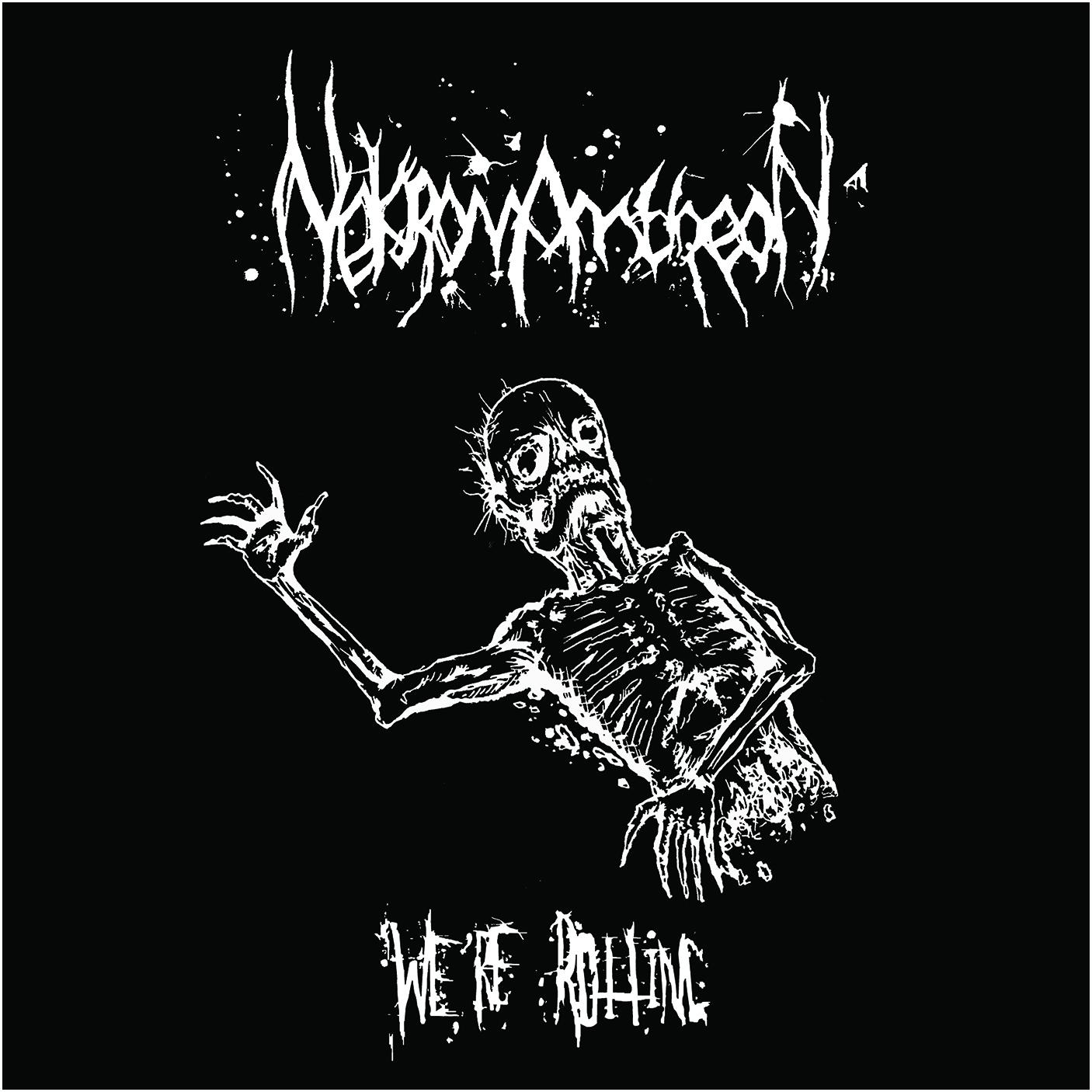 Nekromantheon - We're Rotting - 2007