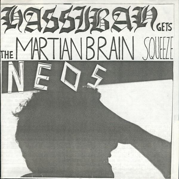 Neos - Hassibah Gets The Martian Brain Squeeze 1982