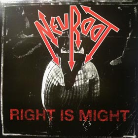 Neuroot - Right Is Might 1985
