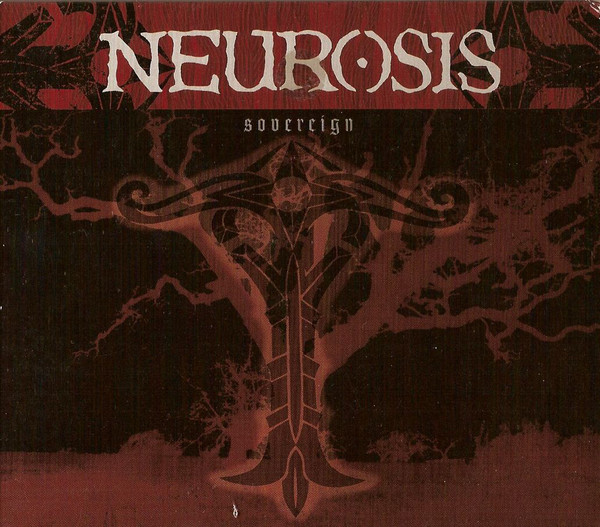 Neurosis - Sovereign - 2000