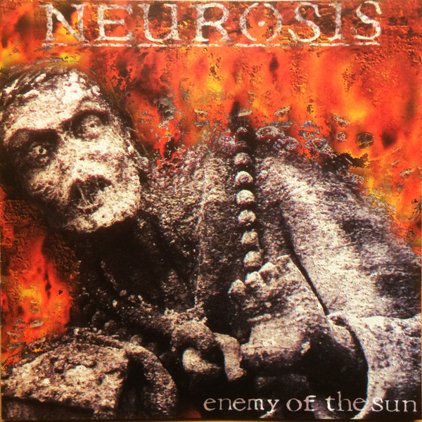 Neurosis - Enemy Of The Sun - 1993