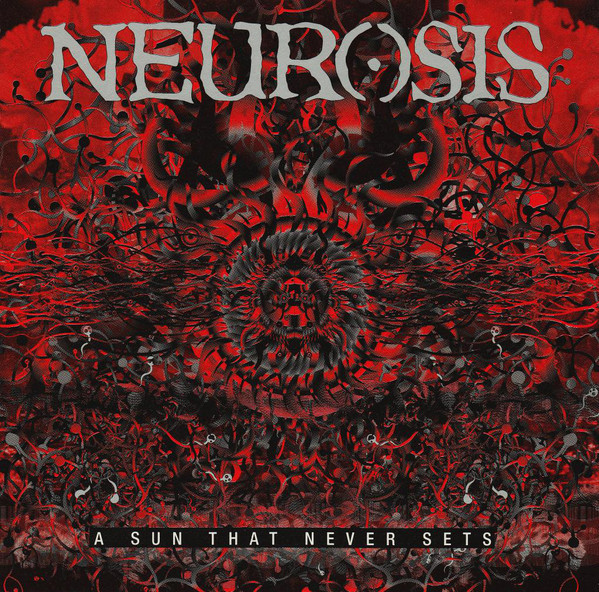 Neurosis - A Sun That Never Sets - 2001