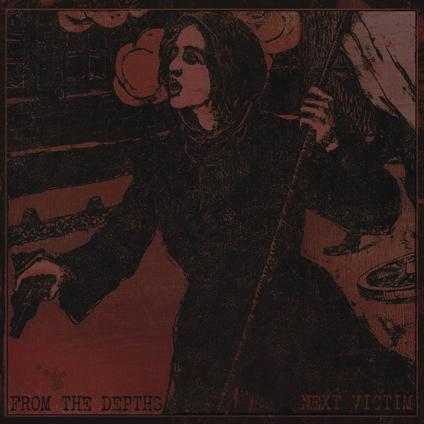 Next Victim, From The Depths - From The Depths / Next Victim - 2011