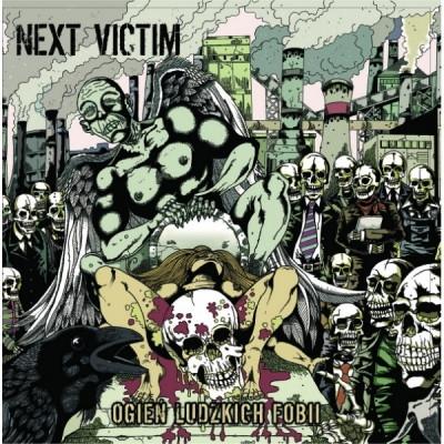 Next Victim - Ogień Ludzkich Fobii  - 2013