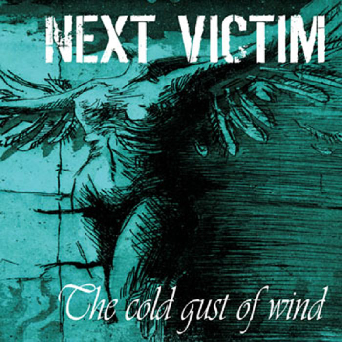 Next Victim - The Cold Gust Of Wind - 2007