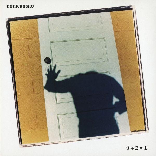 Nomeansno - 0 + 2 = 1 1991