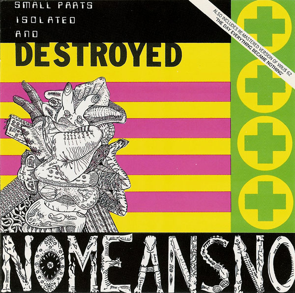 Nomeansno - The Day Everything Became Isolated And Destroyed 1988