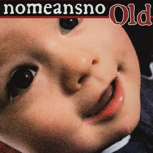 Nomeansno - Old 2010