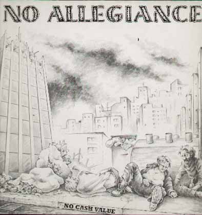 No Allegiance - No Cash Value 1987