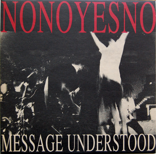 Nonoyesno - Message Understood 1989