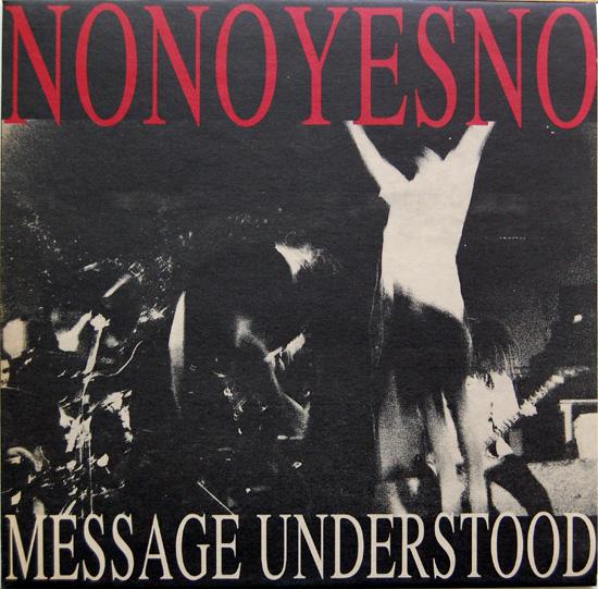 NoNoYesNo - Message Understood - 1990