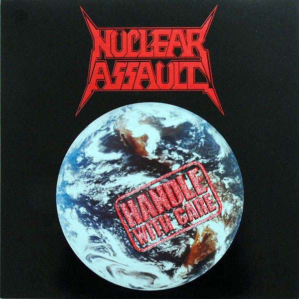 Nuclear Assault - Handle With Care - 1989