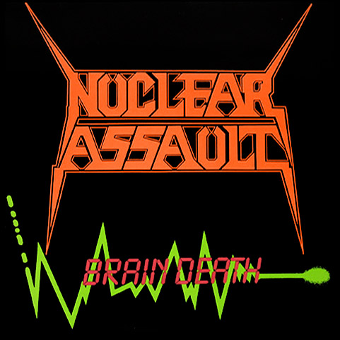 Nuclear Assault - Brain Death 12'' 1986