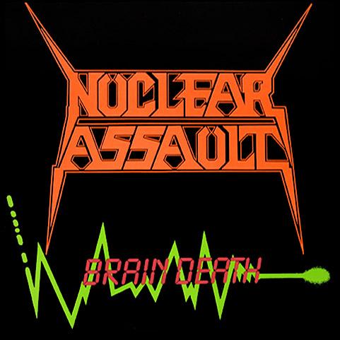 Nuclear Assault - Brain Death 12'' 1986