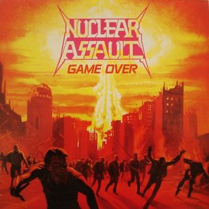 Nuclear Assault - Game Over - 1986