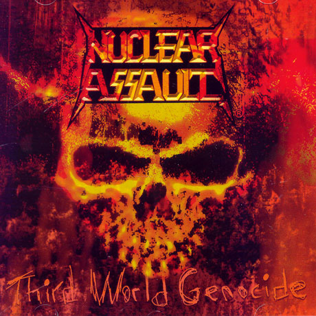 Nuclear Assault - Third World Genocide 2005