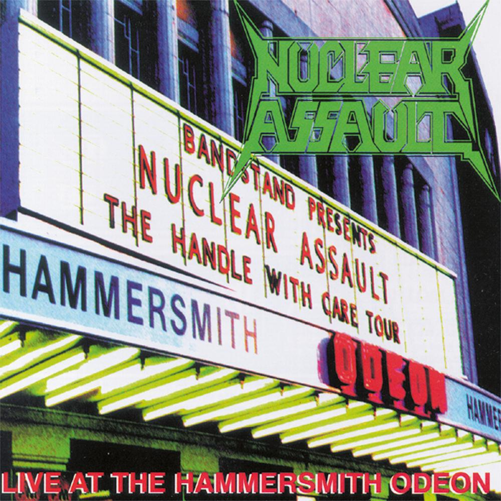 Nuclear Assault - Live At The Hammersmith Odeon 1992