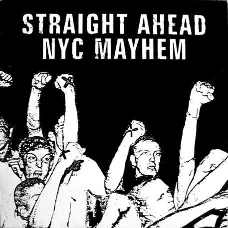NYC Mayhem, Straight Ahead - Straight Ahead / NYC Mayhem - 1987