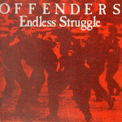 Offenders - Endless Struggle 1985