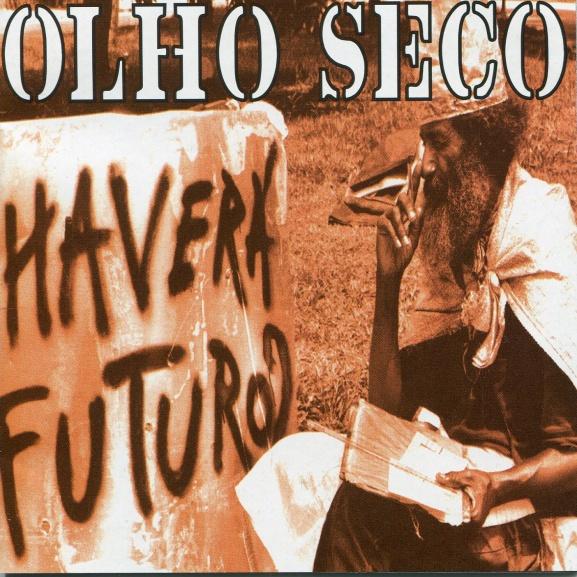 Olho Seco - Haverá Futuro? 1997