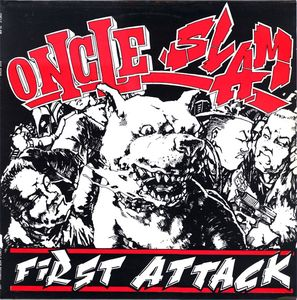 Oncle Slam - First Attack - 1989