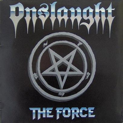 Onslaught - The Force 1986