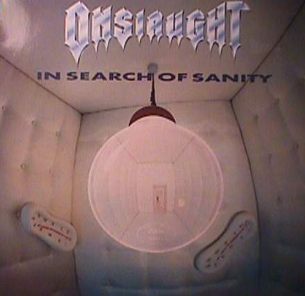 Onslaught - In Search Of Sanity 1989