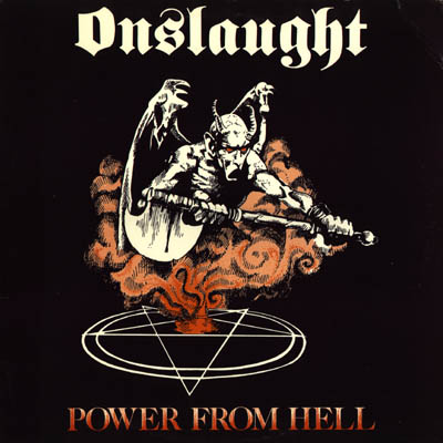 Onslaught - Power From Hell 1985