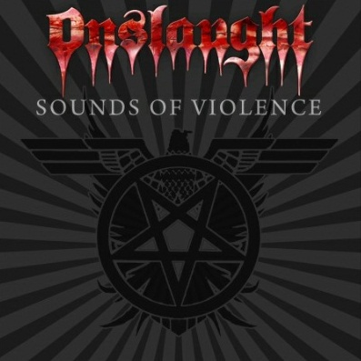 Onslaught - Sounds Of Violence 2011