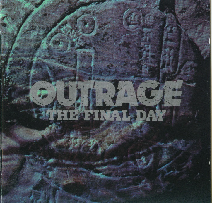 Outrage - The Final Day - 1991
