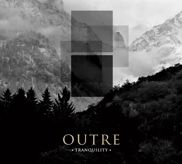 Outre - Tranquility - 2013