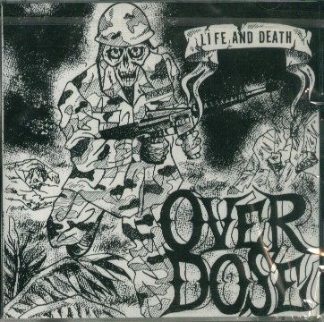 Over Dose - Life And Death 1993