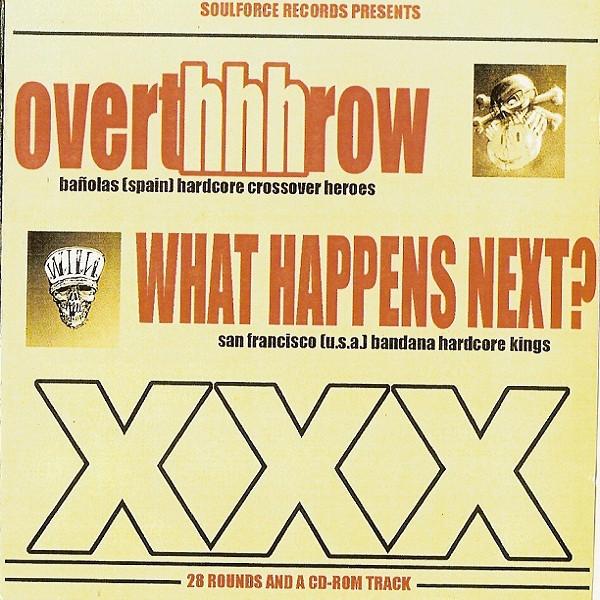 Overthhhrow, What Happens Next? - Livin' La Vida Loca! - 2000