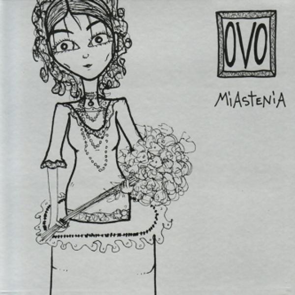 OVO - Miastenia 2006
