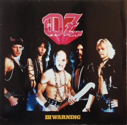 Oz - III Warning - 1984